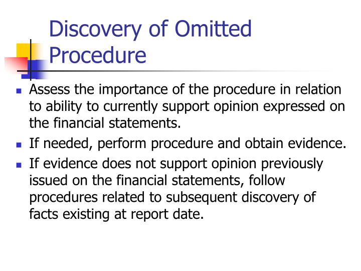 Discovery of Omitted Procedure