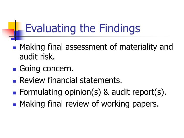 Evaluating the Findings