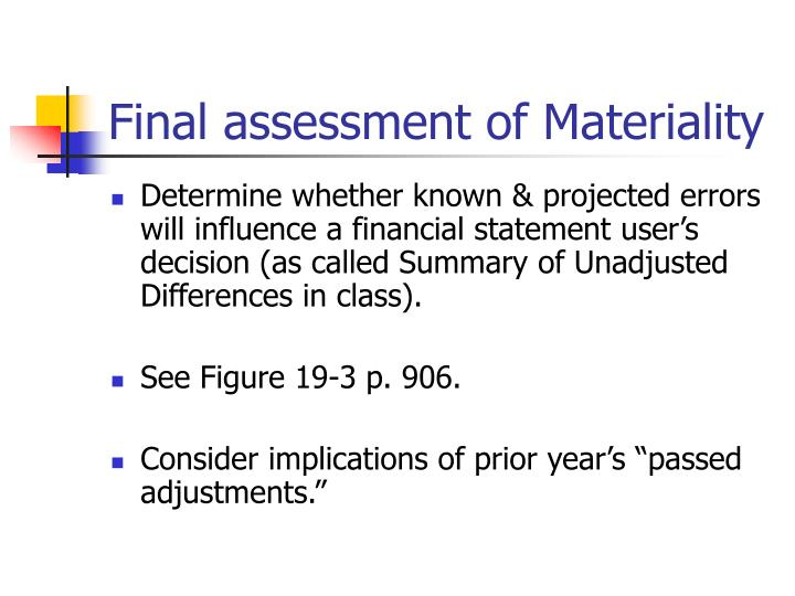 Final assessment of Materiality