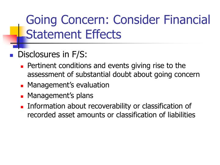 Going Concern: Consider Financial Statement Effects