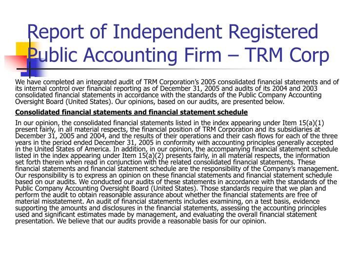 Report of Independent Registered Public Accounting Firm – TRM Corp