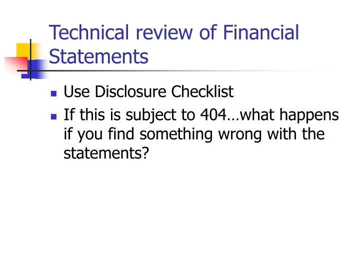 Technical review of Financial Statements