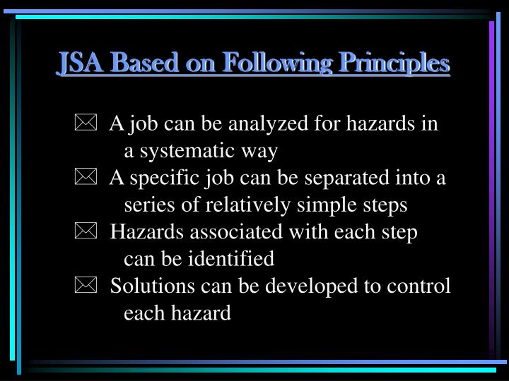 JSA Based on Following Principles