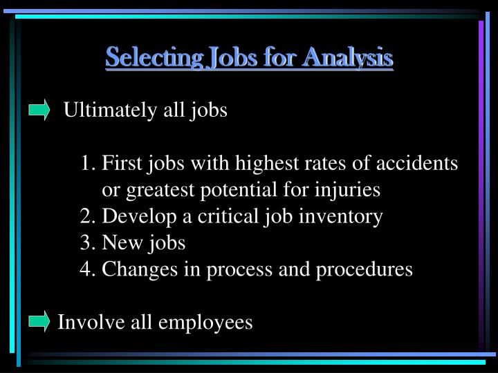 Selecting Jobs for Analysis