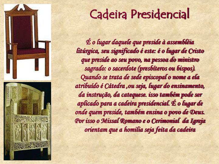 Cadeira Presidencial