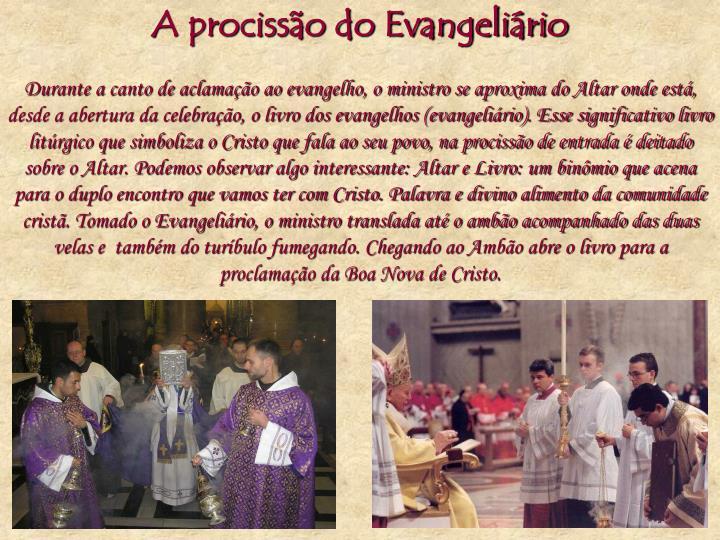 A procissão do Evangeliário