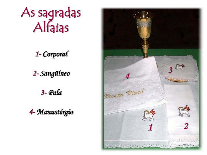 As sagradas Alfaias