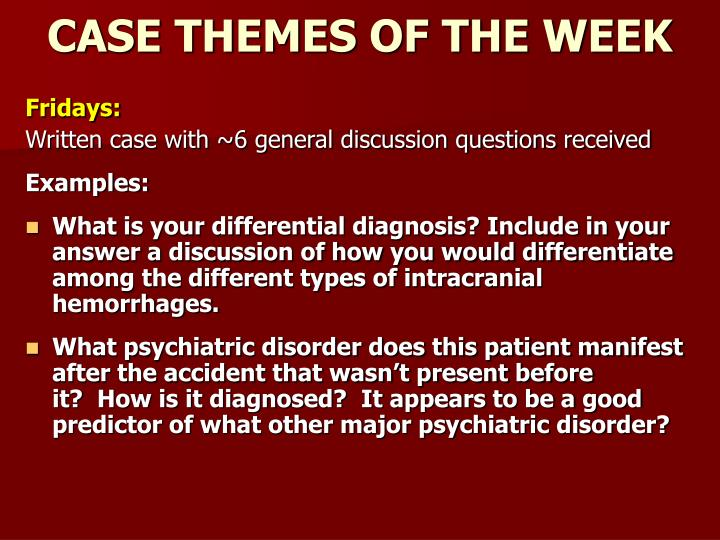 CASE THEMES OF THE WEEK