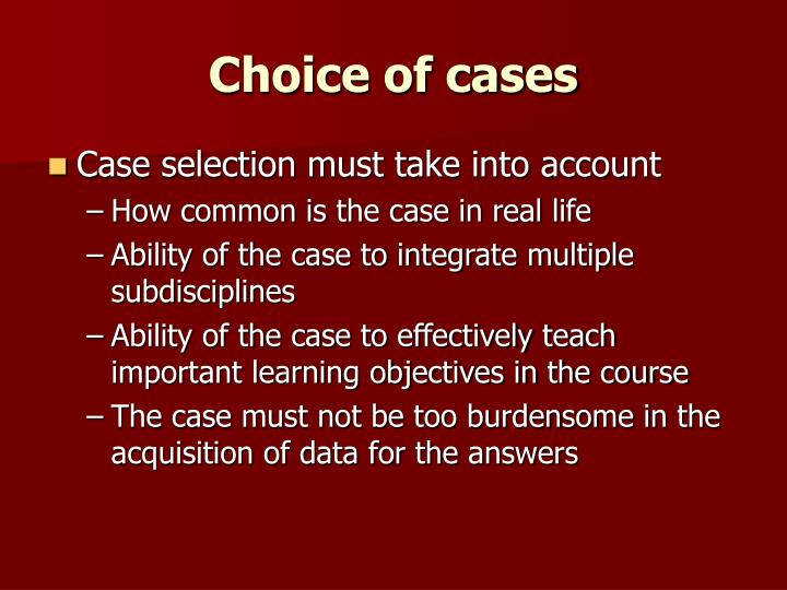Choice of cases