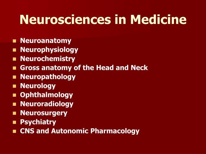 Neurosciences in Medicine