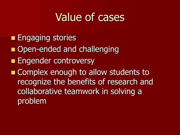Value of cases
