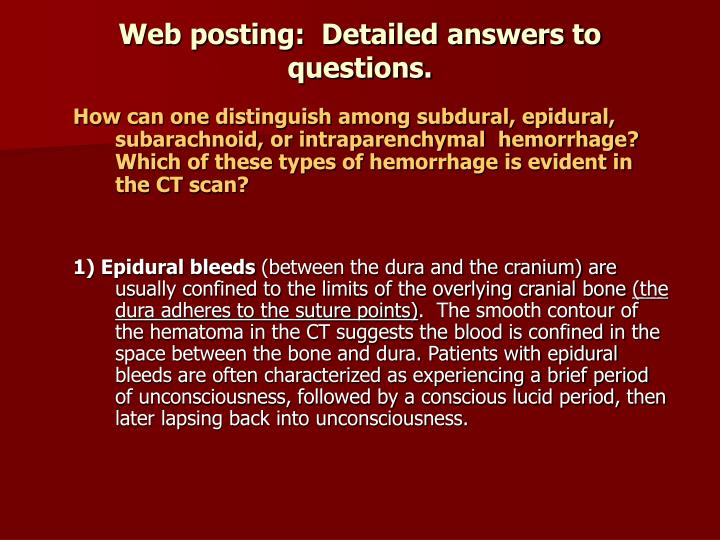 Web posting:  Detailed answers to questions.