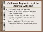 additional implications of the database approach