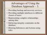 advantages of using the database approach 3