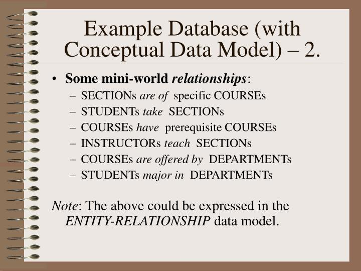 Example Database (with Conceptual Data Model) – 2.