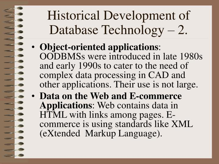 Historical Development of Database Technology – 2.