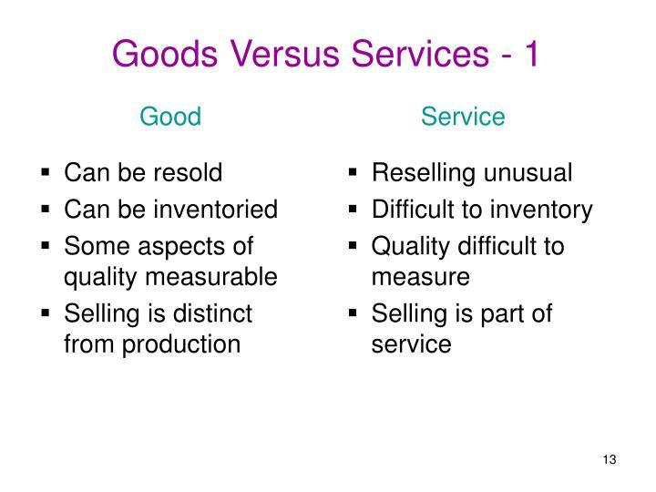 Goods Versus Services - 1