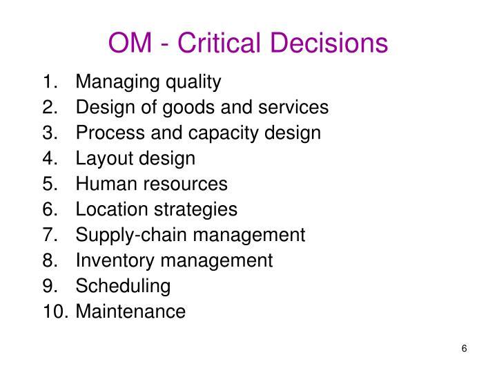 OM - Critical Decisions