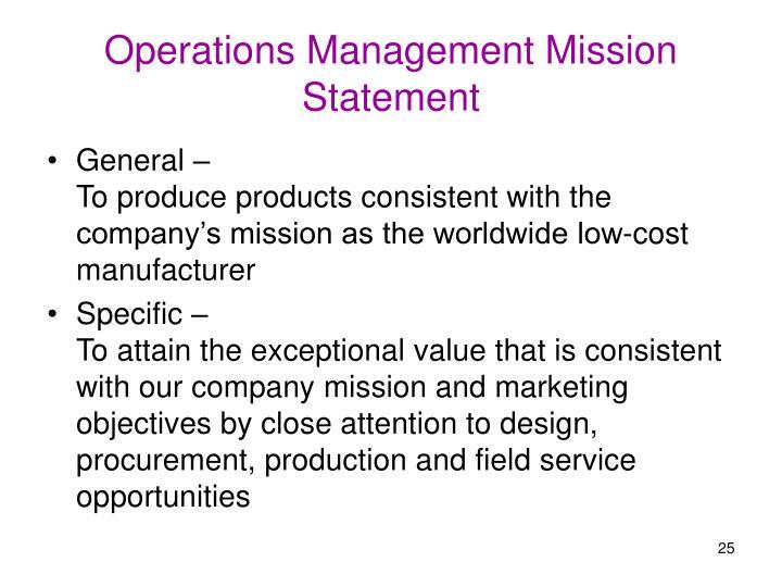 Operations Management Mission Statement