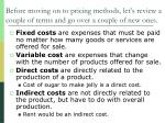 before moving on to pricing methods let s review a couple of terms and go over a couple of new ones