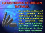catastrofes de origen natural