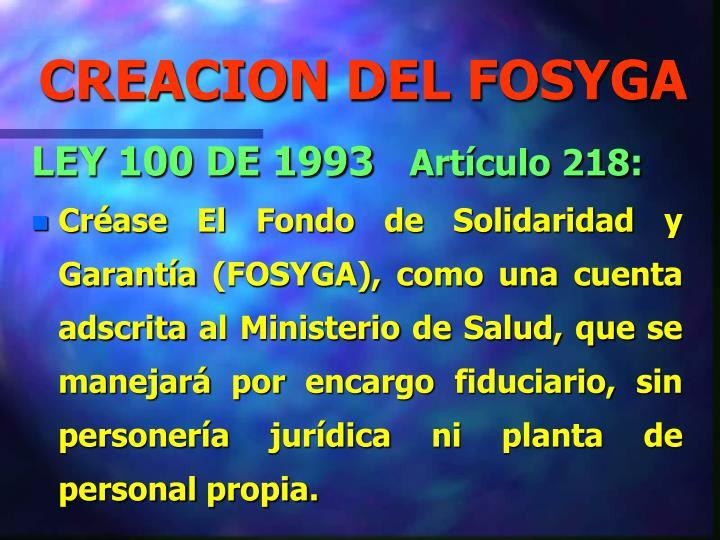 CREACION DEL FOSYGA