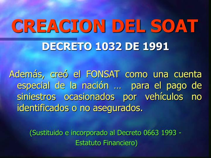 CREACION DEL SOAT
