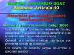 manual tarifario soat estancia art culo 40 materiales por complicaciones intrahospitalarias