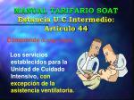 manual tarifario soat estancia u c intermedio art culo 44