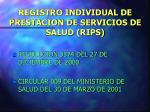 registro individual de prestacion de servicios de salud rips