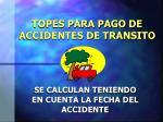 topes para pago de accidentes de transito