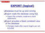 export logical