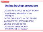 online backup procedure
