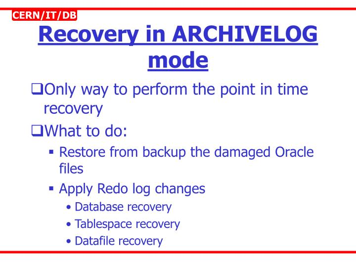 Recovery in ARCHIVELOG mode