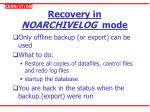 recovery in noarchivelog mode