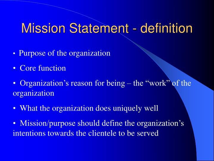 Mission Statement - definition