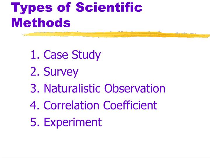 Types of Scientific Methods