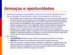 amea as e oportunidades