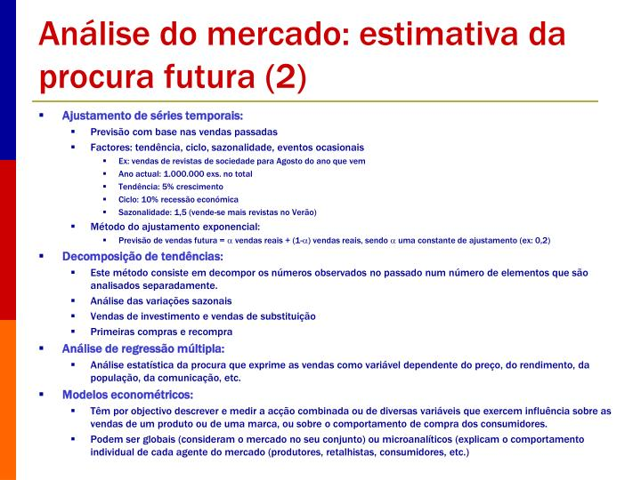 Análise do mercado: estimativa da procura futura (2)