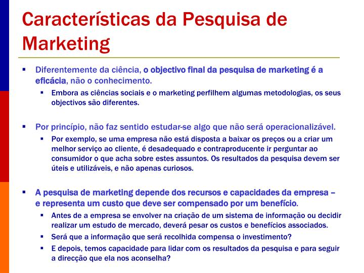 Características da Pesquisa de Marketing