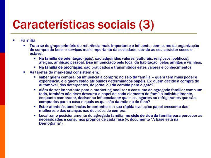 Características sociais (3)