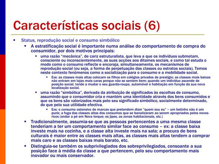 Características sociais (6)