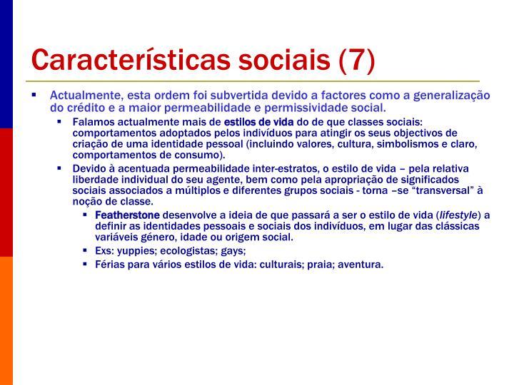 Características sociais (7)