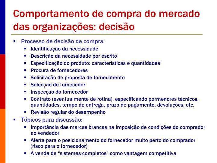 Comportamento de compra do mercado das organizações: decisão
