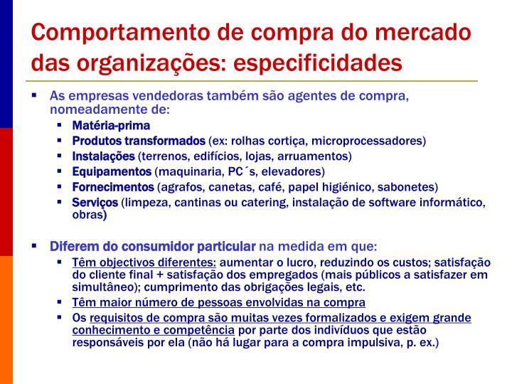 Comportamento de compra do mercado das organizações: especificidades