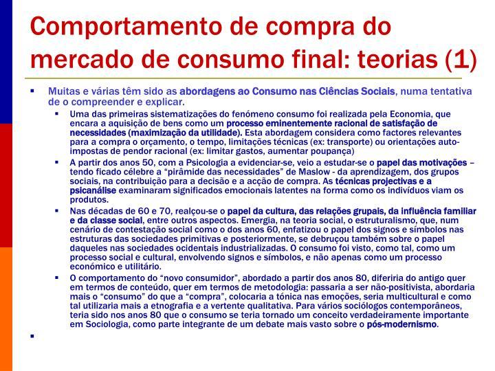 Comportamento de compra do mercado de consumo final: teorias (1)