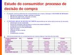 estudo do consumidor processo de decis o de compra