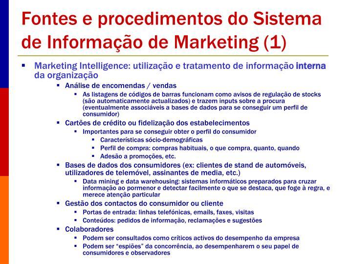 Fontes e procedimentos do Sistema de Informação de Marketing (1)