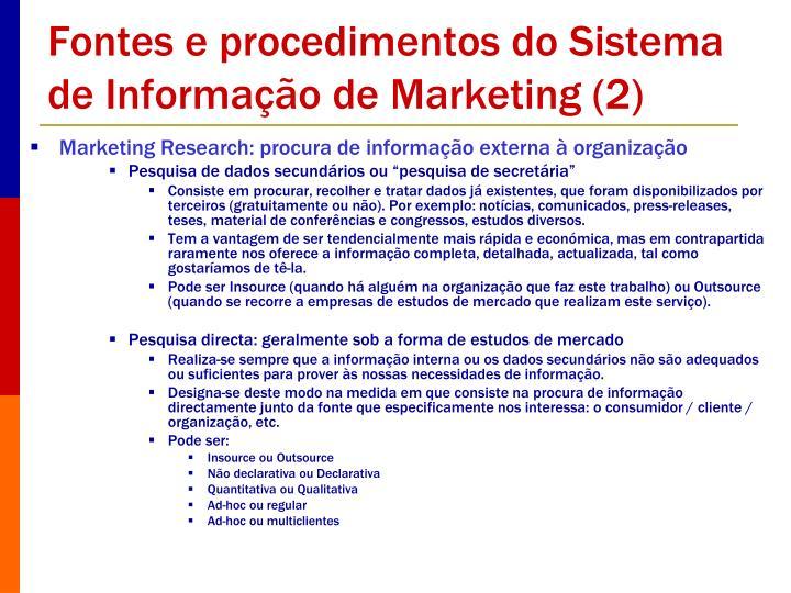 Fontes e procedimentos do Sistema de Informação de Marketing (2)