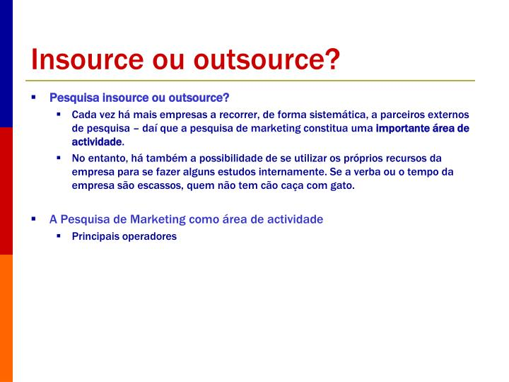 Insource ou outsource?